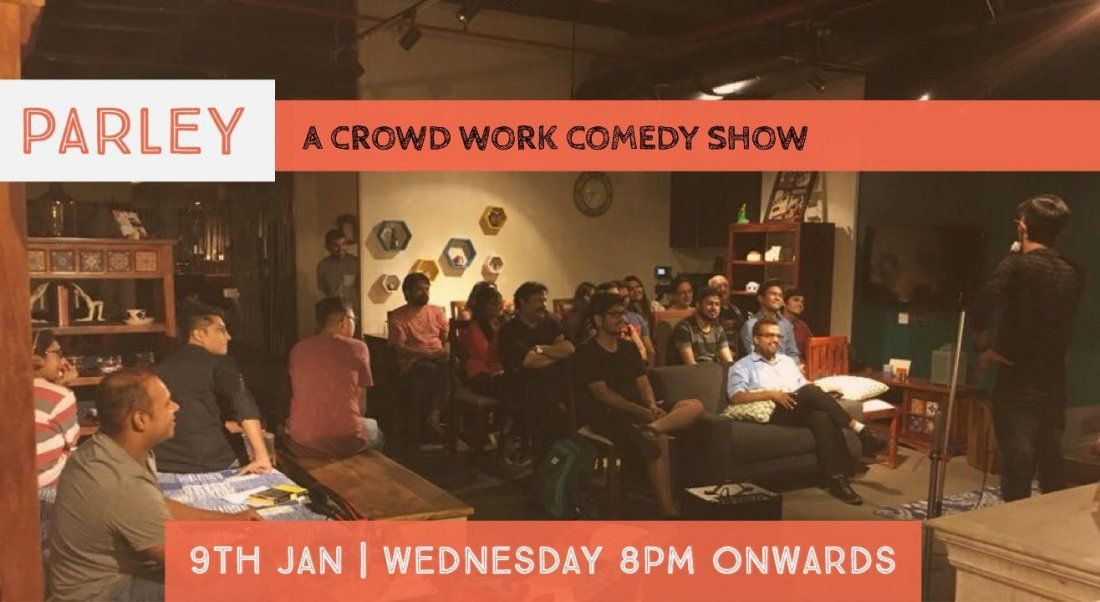 Parley - A crowd work comedy show