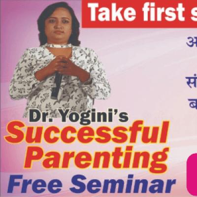 Dr. Yoginis Successful Parenting Free seminar in Indore