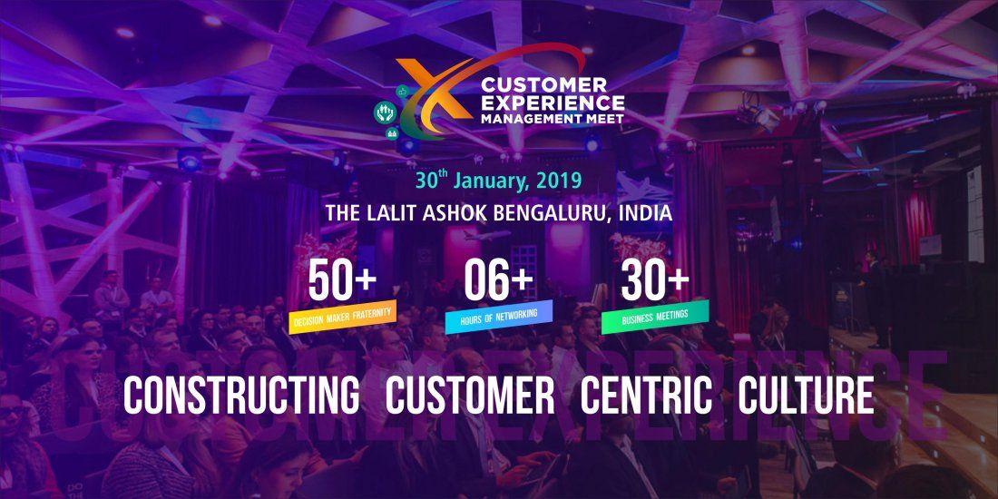 CUSTOMER EXPERIENCE MANAGEMENT MEET 2019