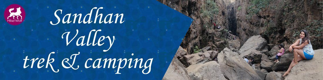 HikerWolf- Sandhan Valley Trekking Rappelling and Camping
