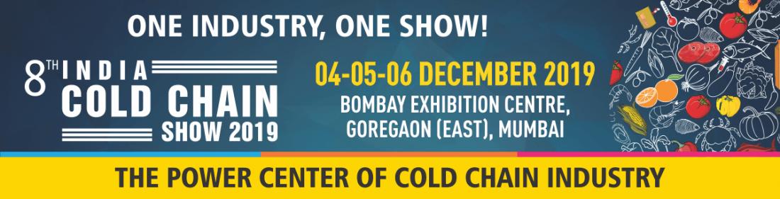 India Cold Chain Show 2019 at Bombay Exhibition Centre, Mumbai