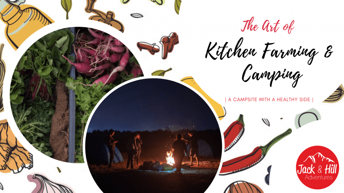 The Art of Kitchen Farming & Camping Reduce Reuse Regrow