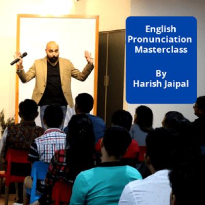 English Pronunciation Masterclass - By Harish Jaipal