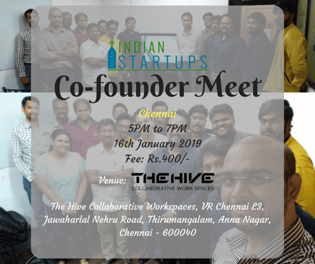 Co-Founder Meet - January 2019 Edition at Chennai
