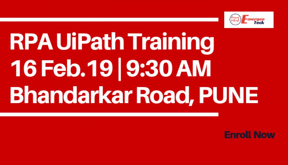 RPA UiPath Classroom Training  16 Feb 19  930 AM  Bhandarkar Road  Pune