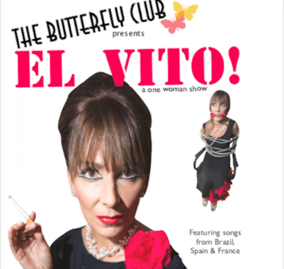 El Vito a one woman show