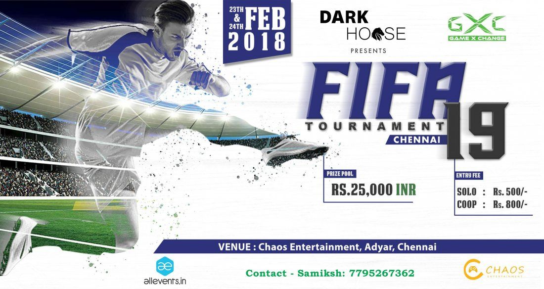 FIFA 19 Tournament - Chennai