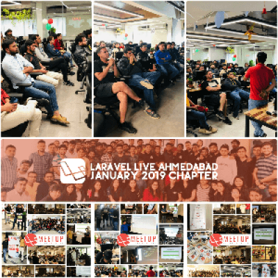 Laravel Ahmedabad Meetup January 2019 Chapter.
