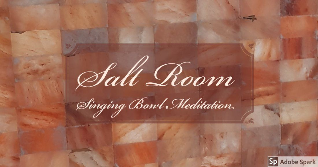 Salt Room Crystal Singing Bowl Meditation Feb 25th
