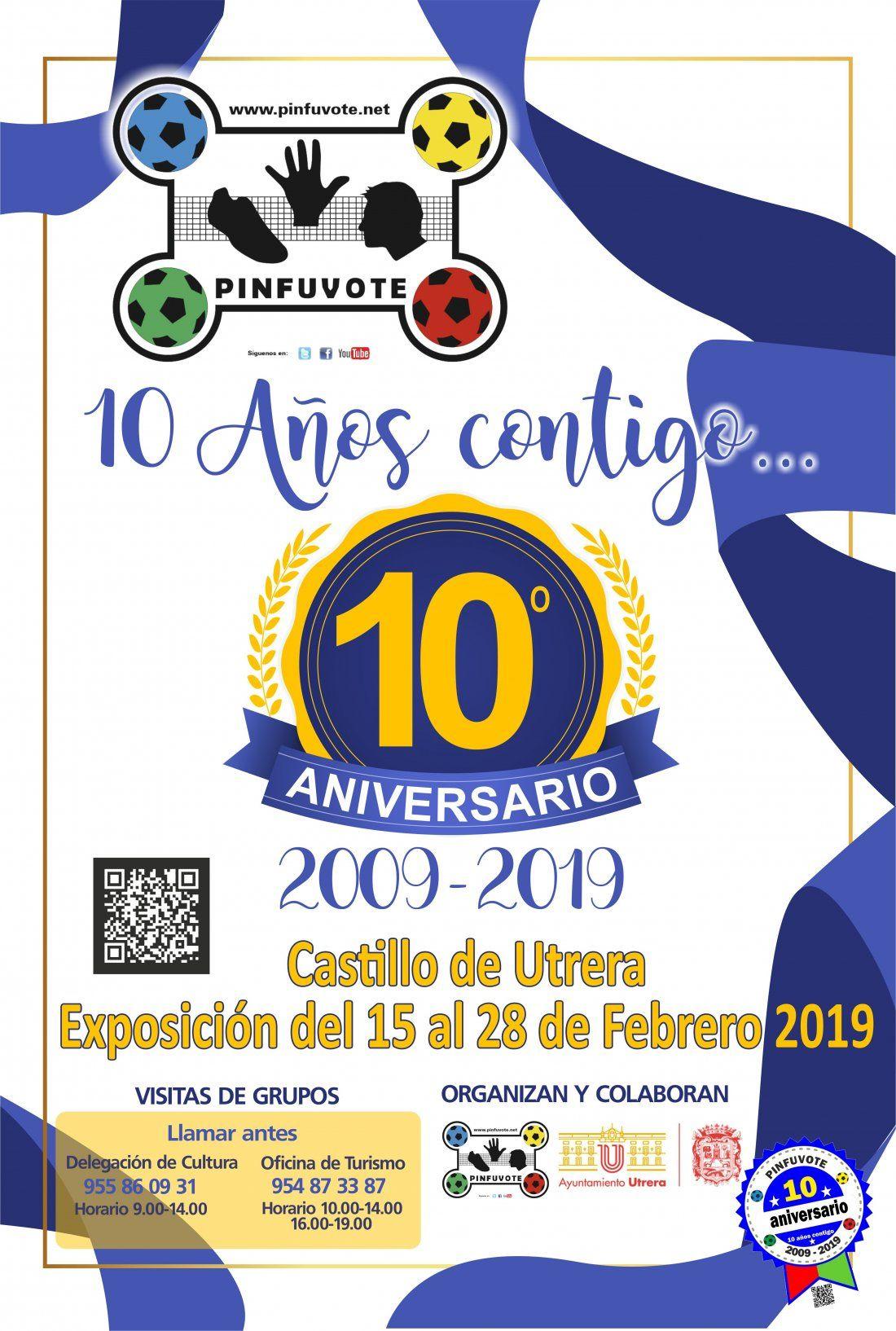 EXPOSICIN 10 ANIVERSARIO del PINFUVOTE  10 aos contigo