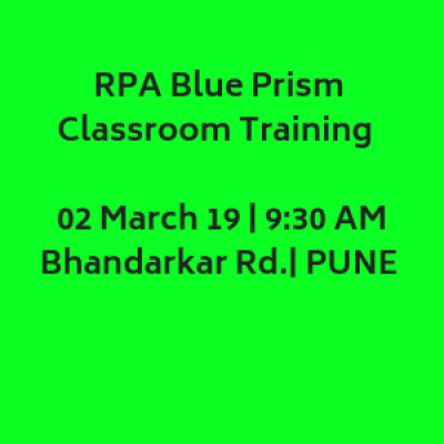 Cognitive RPA Blue Prism Training   Weekend  Saturday 2 March 19  930 AM  Bhandarkar Rd PUNE