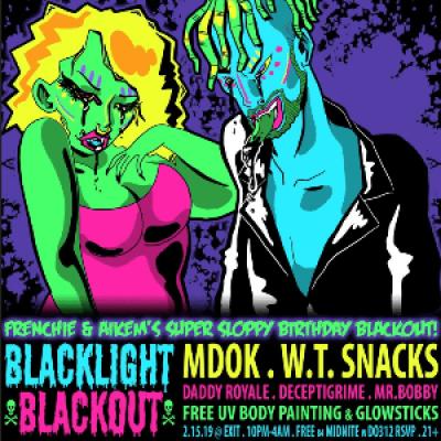 Blacklight Blackout ft MDok &amp W.T. Snacks