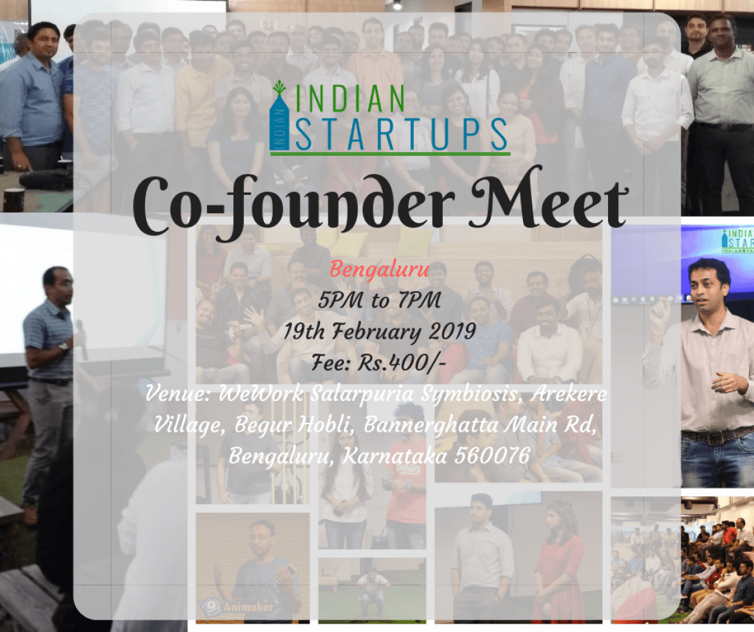 Co-Founder Meet - February 2019 Edition at Bengaluru