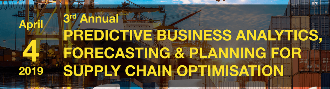 Predictive Business Analytics Forecasting & Planning for Supply Chain Optimisation - 3rd Edition