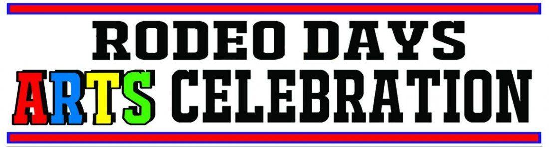 Rodeo Days Arts Celebration