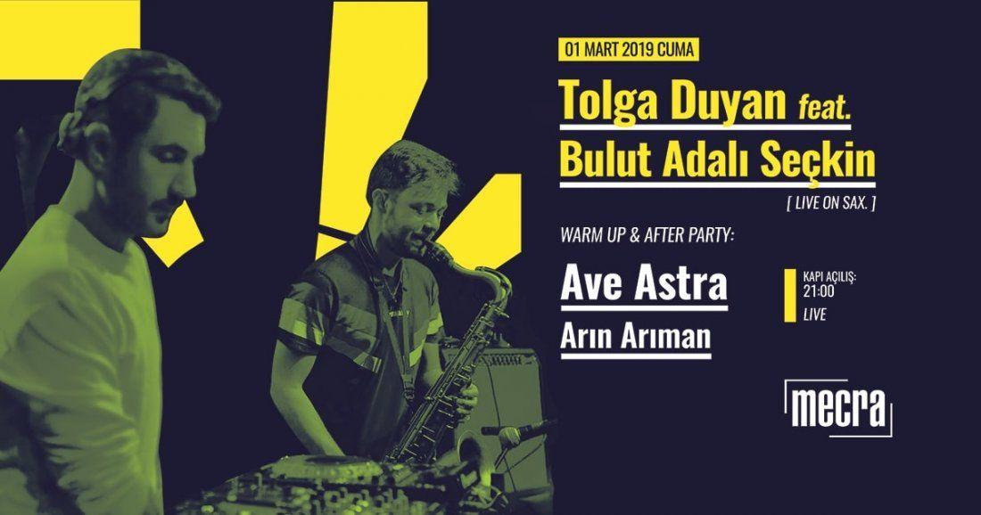 Tolga Duyan feat. Bulut Adal Sekin [live on sax.]  Ave Astra