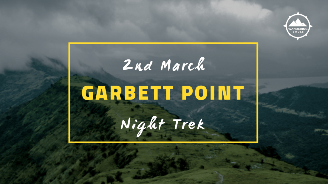 Night Trek to Garbett Point