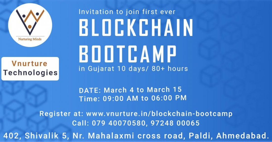 Invitation to join first ever Blockchain Bootcamp in Gujarat  7 days  25 hours
