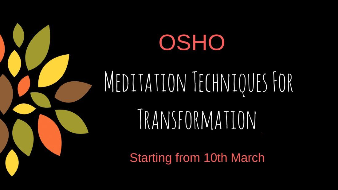 OSHO Meditation Techniques For Transformation