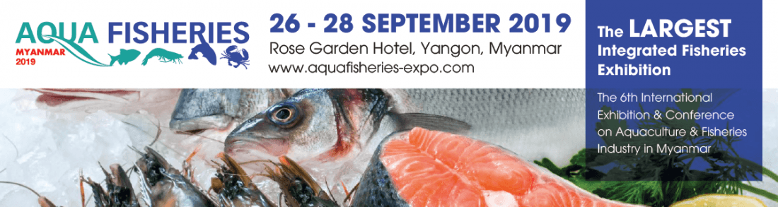 Aqua Fisheries Myanmar 2019 at Rose Garden Hotel Yangon, Yangon
