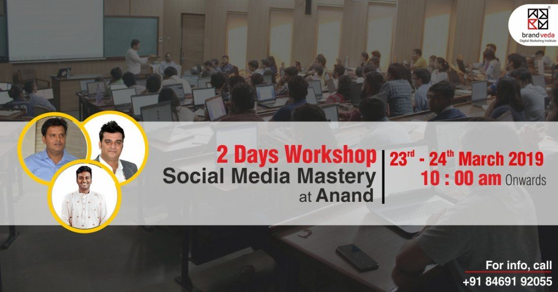2 Days Workshop On Social Media Mastery Anand