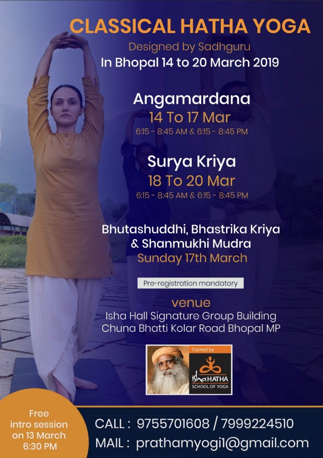 Classical Hatha Yoga Desinged by Sadhguru In Bhopal 14-20 March