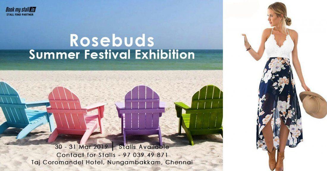 Rosebuds - Summer Festival Exhibition at Chennai - BookMyStall