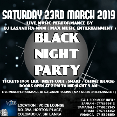 BLACK NIGHT DJ PARTY  SATURDAY 23RD MARCH 2019