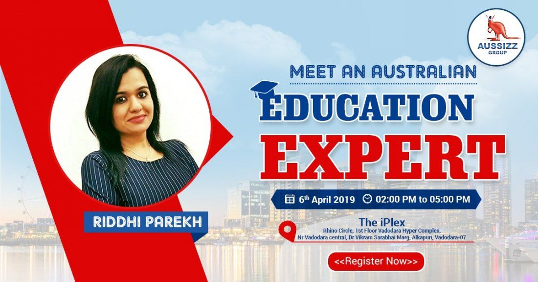 FREE Meet the Australian Education Expert in Baroda