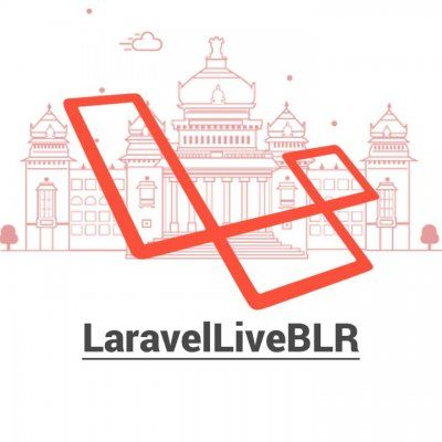 LaravelLive Bangalore - March Meetup