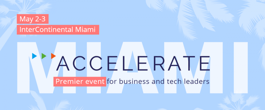 ACCELERATE  Premier event for business and technology leaders (FREE attandance)