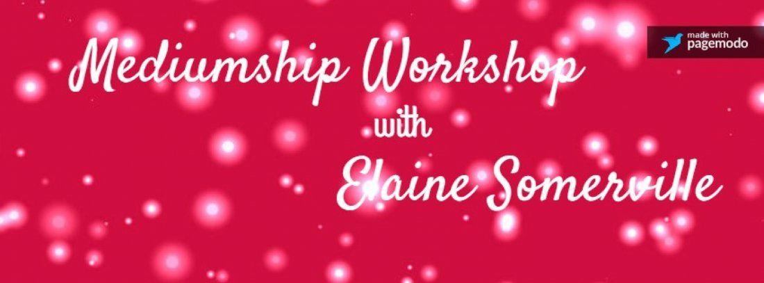 Mediumship workshop with Elaine Somerville at Durham UK