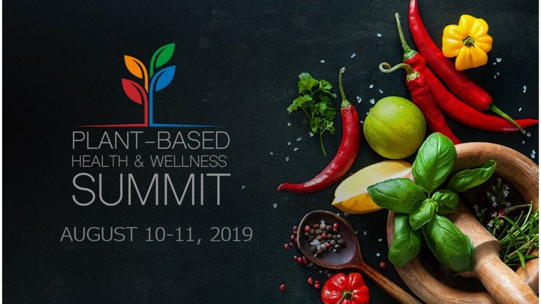 Plant Based Health and Wellness Summit