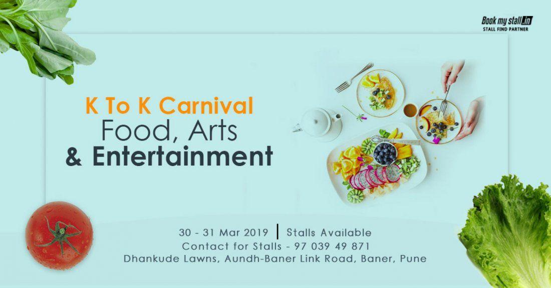 K To K Carnival- Food Arts & Entertainment at Pune - BookMyStall