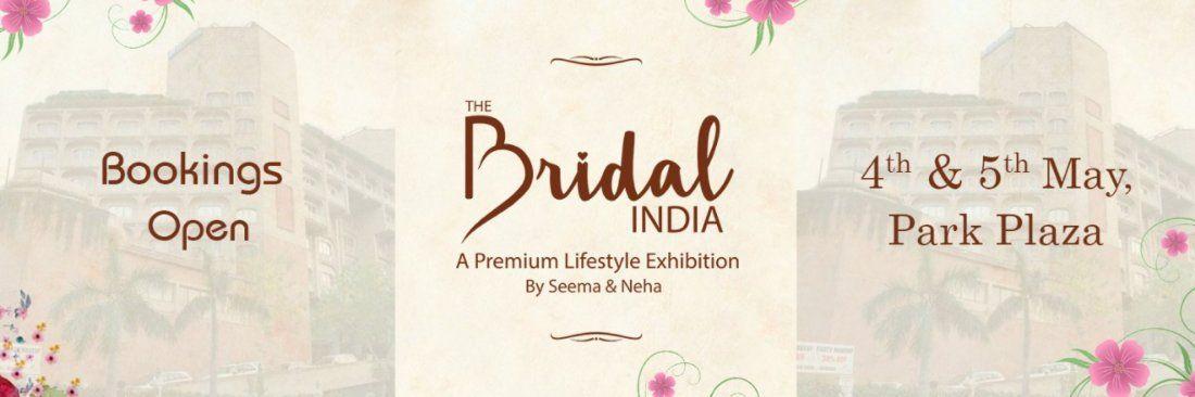 The Bridal India (A Premium Lifestyle Exhibition)