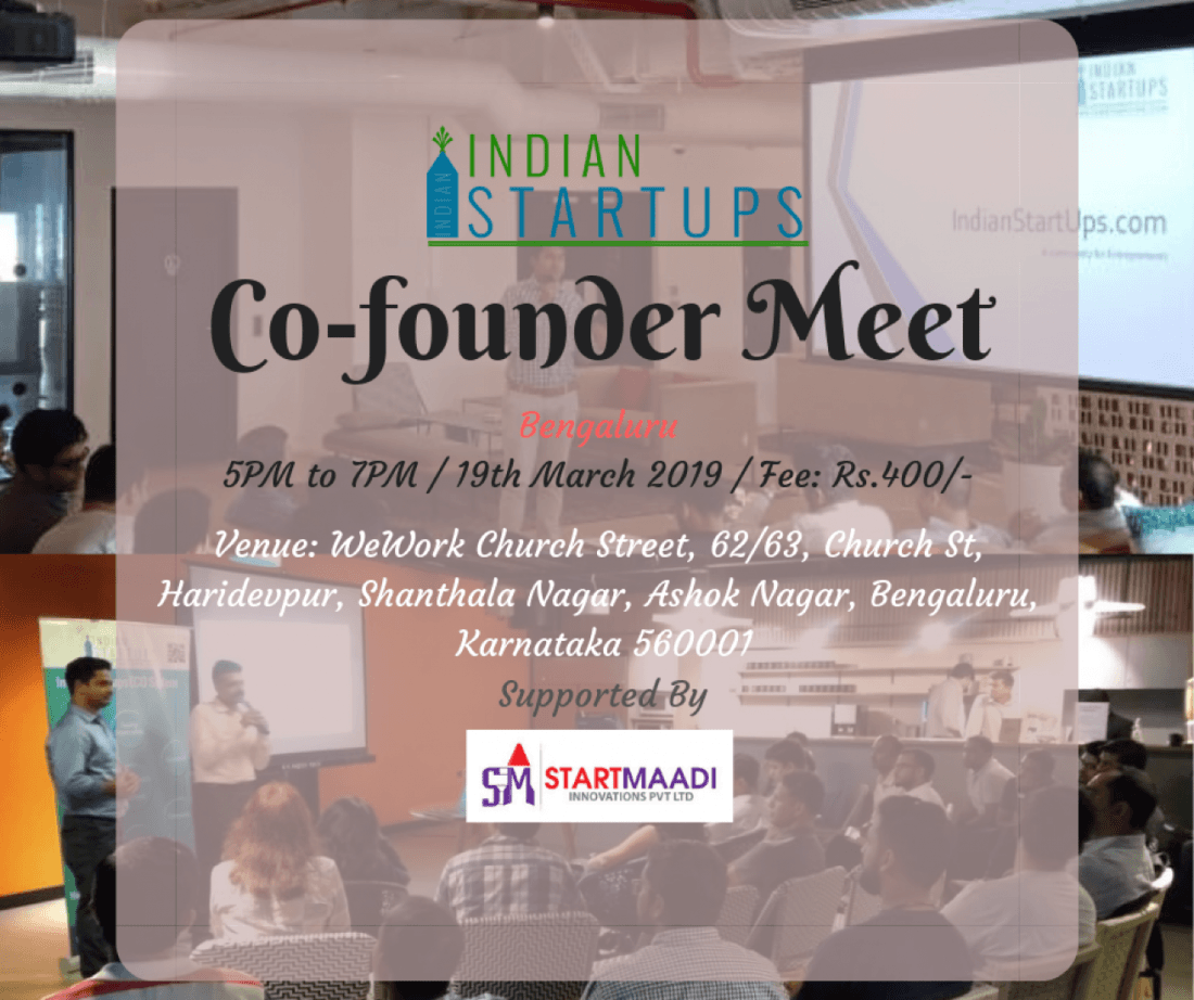 Co-Founder Meet - March 2019 Edition at Bengaluru