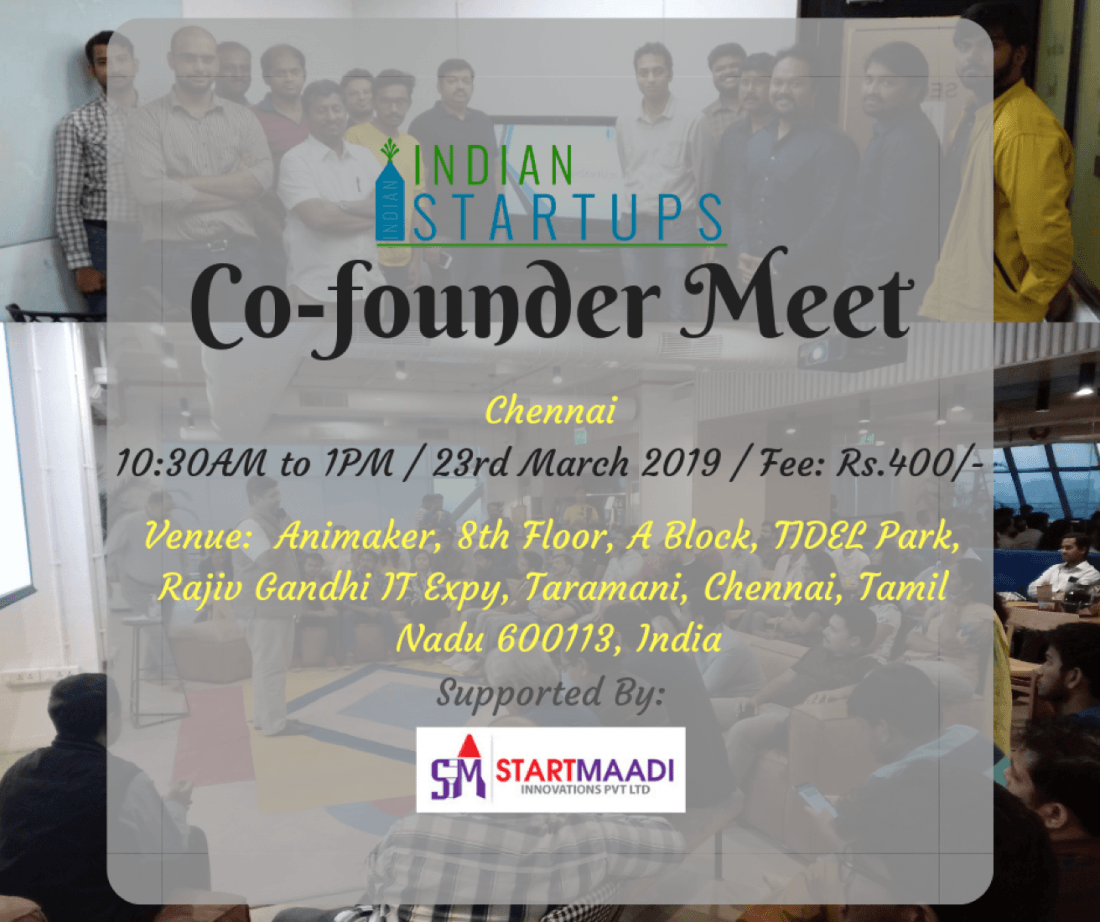 Co-Founder Meet - March 2019 Edition at Chennai