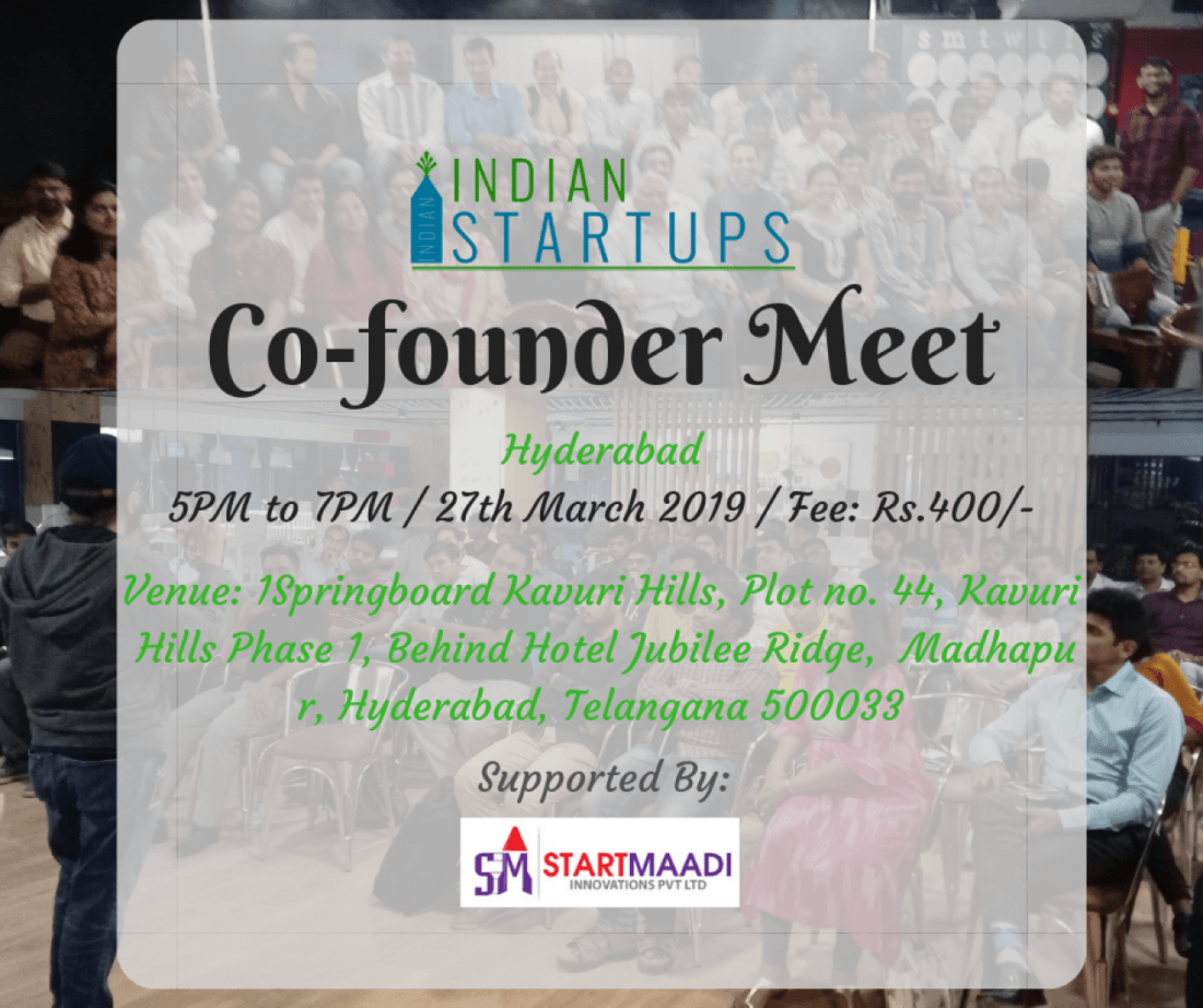 Co-Founder Meet - March 2019 Edition at Hyderabad