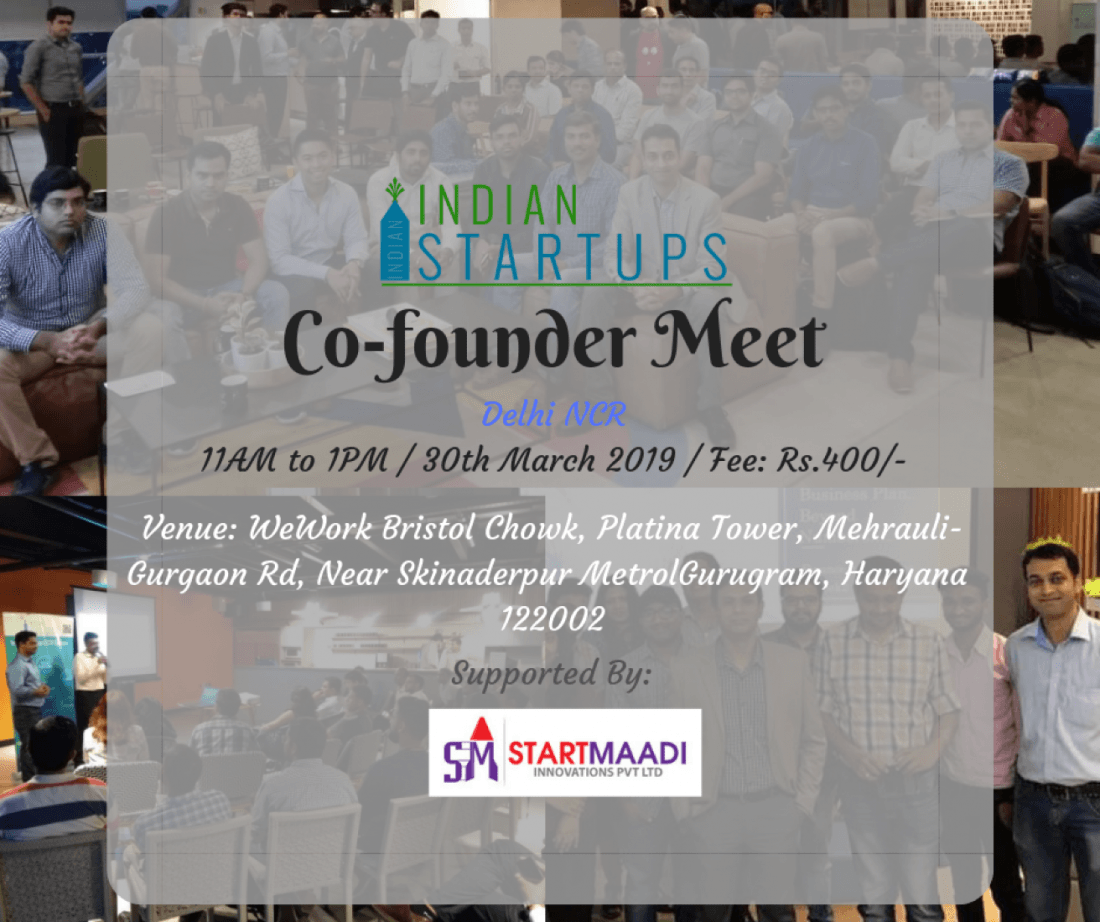 Co-Founder Meet - March 2019 Edition at Delhi NCR