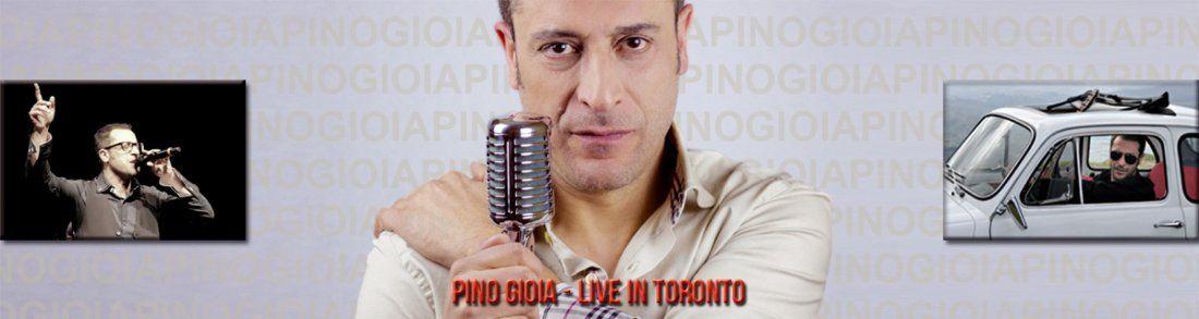 Pino Gioia - Live in Toronto