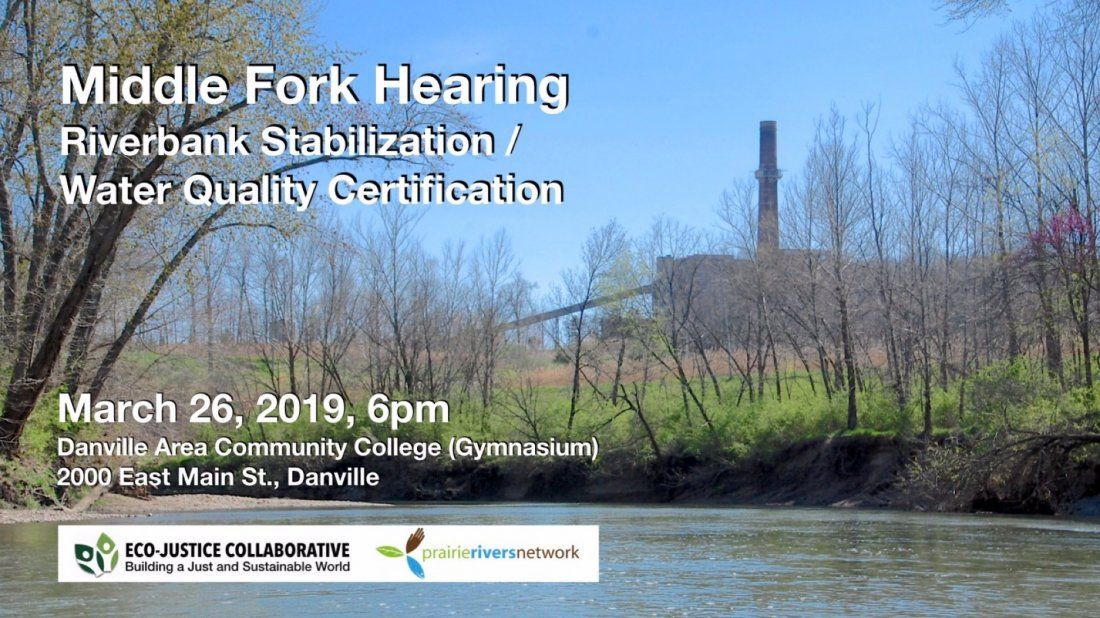 PROTECT THE MIDDLE FORK  Illinois EPA Public Hearing