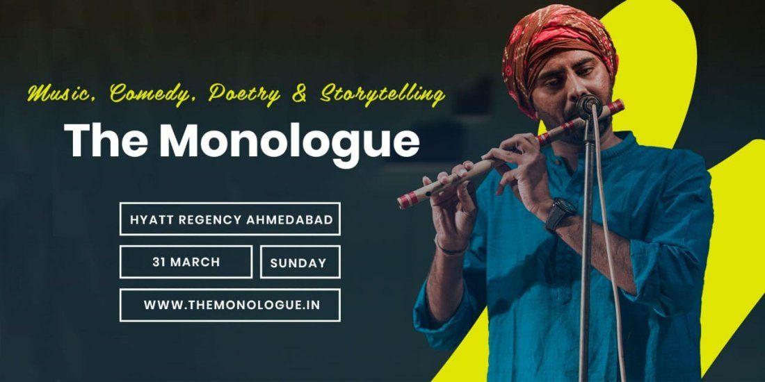 The Monologue Ahmedabad