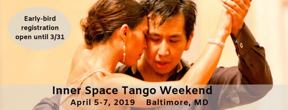 Inner Space Tango Weekend 2019  April 5-7 2019