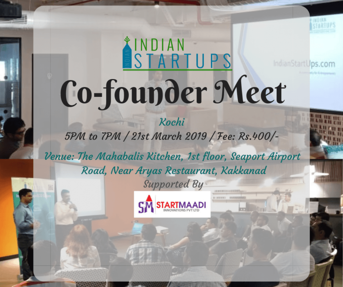 Co-Founder Meet - March 2019 Edition at Kochi