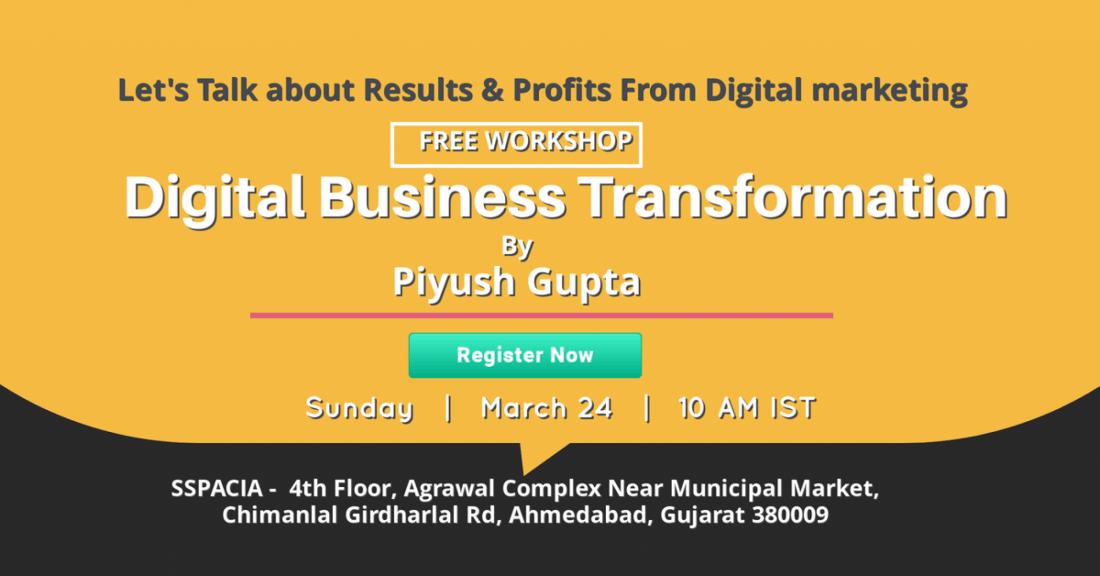 DIGITAL BUSINESS TRANSFORMATION - BY PIYUSH GUPTA