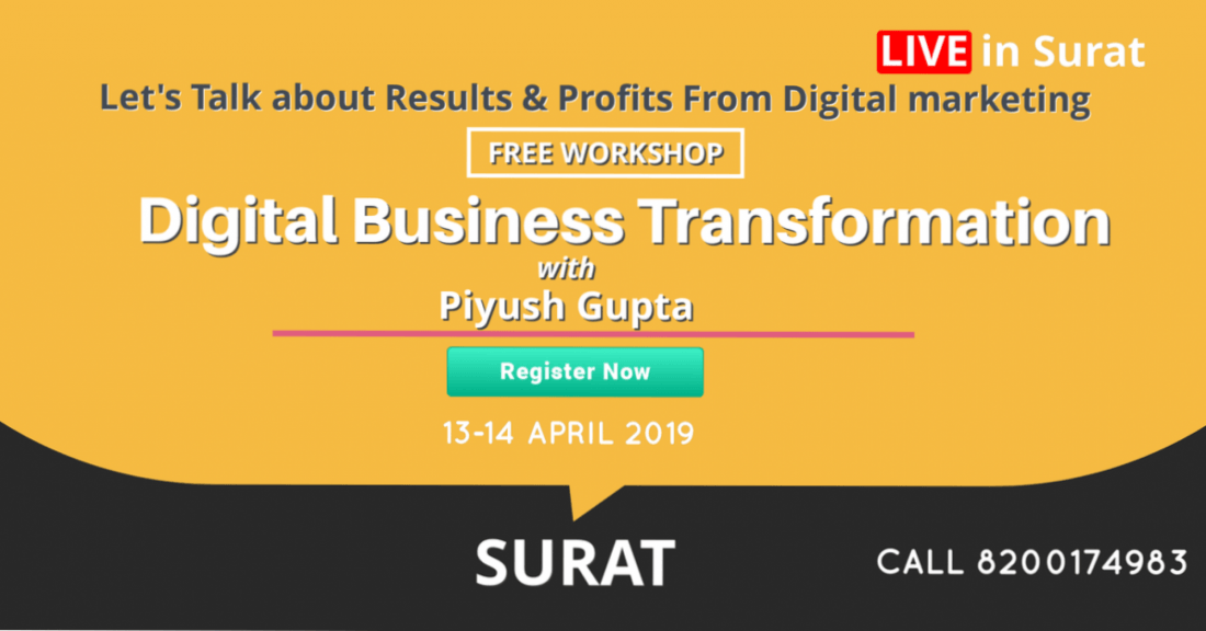 DIGITAL BUSINESS TRANSFORMATION - BY PIYUSH GUPTA