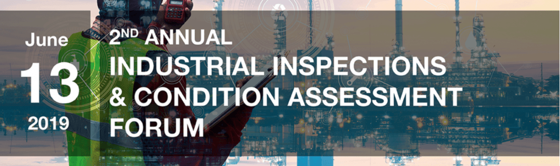 2nd Annual Industrial Inspections & Condition Assessment Forum
