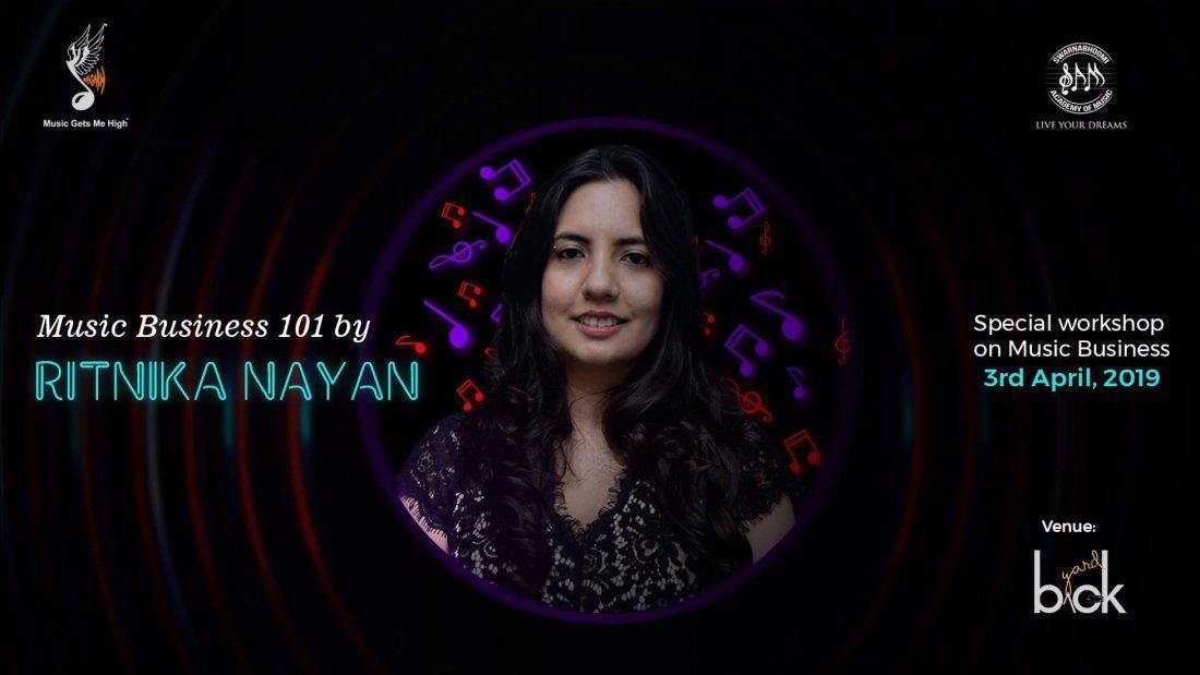 Music Business 101 by Ritnika Nayan