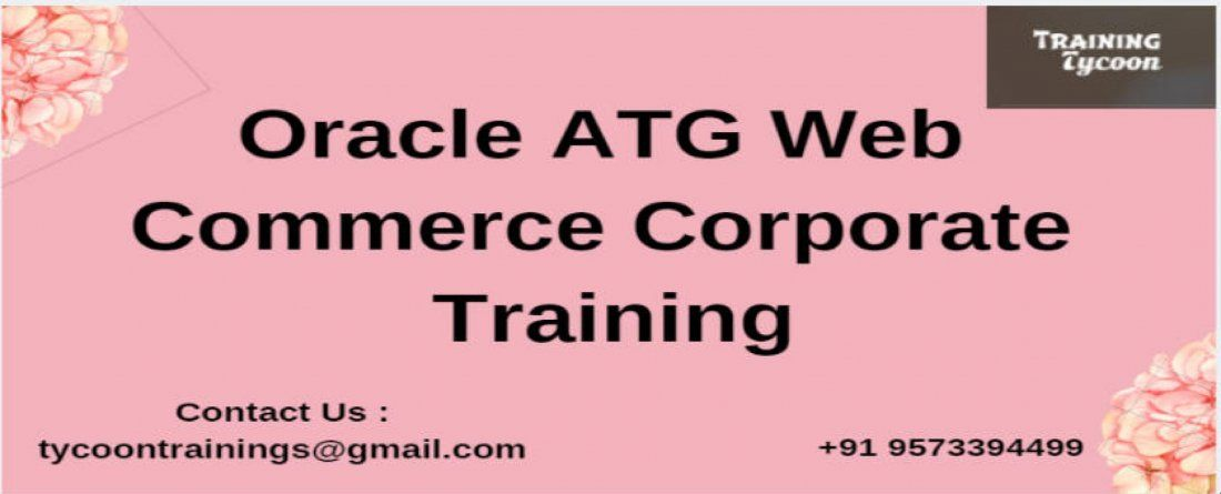 Oracle ATG Web Commerce Corporate Training  ATG Commerce Training