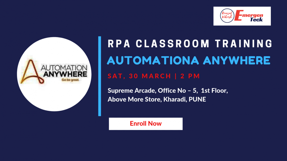 RPA Automation Anywhere Classroom Training  30 March 2019  2 PM  Kharadi  PUNE